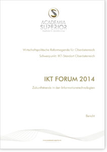 IKT-Forum 2014. Zukunftstrends in den Informationstechnologien