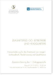 """Dialoggespräch Leitbetriebe und Headquarters: """"Herausforderungen für die Arbeitswelt von morgen"""""""