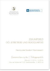 """Dialoggespräch Leitbetriebe & Headquarters: """"Headquarter-Standort Oberösterreich"""""""