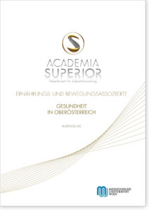 Public Health Bericht Oberösterreich. Ernährungs- und bewegungsassoziierte Gesundheit in Oberösterreich