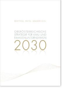 Oö. Strategie für KMU und Familienunternehmen 2030