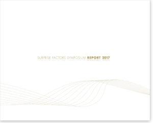 SURPRISE FACTORS SYMPOSIUM REPORT 2017: Alles außer Kontrolle?