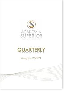 ACADEMIA SUPERIOR QUARTERLY | Ausgabe 2/2021